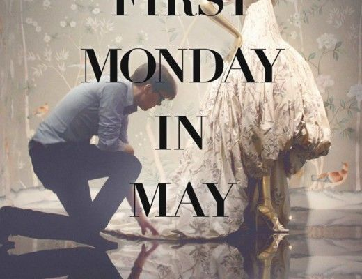 the first monday in May documentary